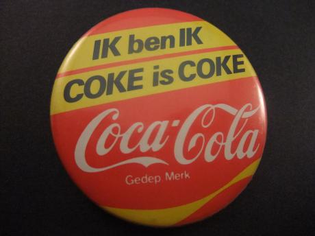 Coca-Cola Ik ben Ik Coke is Coke