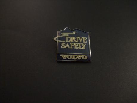 Drive Safely ( Volvo)