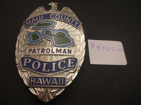 Maui County Patrolman Police Department, Hawaii, schild